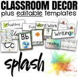 Classroom Decor with EDITABLE Templates - Splash