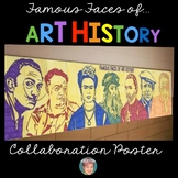 Famous Faces® of Art History Collaboration Poster