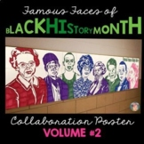 Black History Month Activity: Famous Faces™ Collaborative Poster [Volume 2]