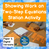 Showing Work on Two-Step Equations Station Activity