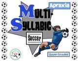 Multi-Syllabic Soccer