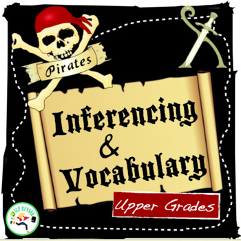 Pirates Inferencing and Vocabulary for Upper Grades