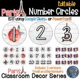 Editable Number Circles - Paris Theme Classroom Decor