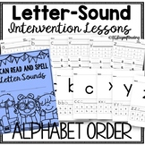 Letter Sound Interventions in Alphabet Order for Kindergarten Small Groups