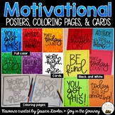Motivational Posters, Coloring Pages, and Cards
