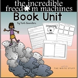 The Incredible Freedom Machines Book Unit