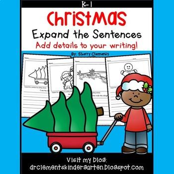 Christmas Expand the Sentences (Adding Details)