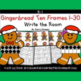 Gingerbread Write the Room Ten Frames 1-30