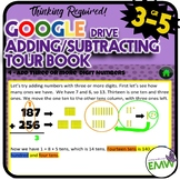 Google Ready Adding and Subtracting Whole Numbers Self Paced Tour Book