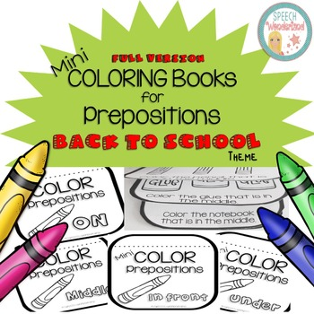 Mini Coloring Books for Prepositions - Back to School Edition