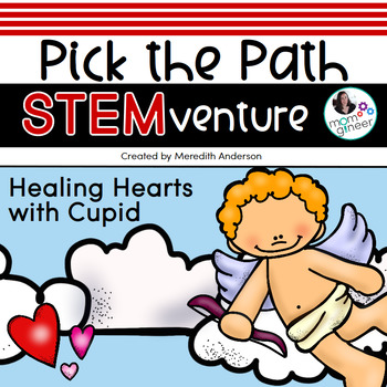 Valentine's Day STEM Activities - Healing Hearts with Cupid