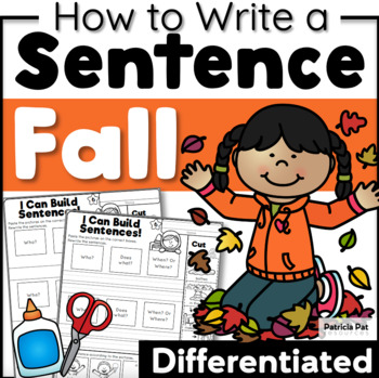 Sentence Writing and Cut and Paste Sentence Structure Fall