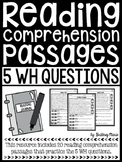 Reading Comprehension Passages - 5 WH Questions