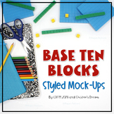 Base Ten Blocks Styled Image Mock-Up