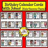 Birthday Calendar Cards with Jokes (Seasonal Kid Theme)