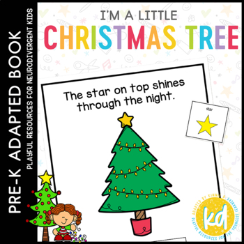 I'm a Little Christmas Tree: Adapted Book for Students with Autism