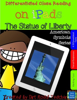 American Symbols: The Statue of Liberty ~ Close Reading on iPads