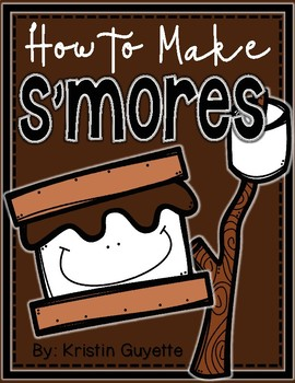 How to Writing: How to Make S'mores