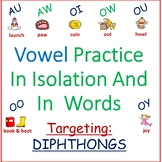DIPHTHONG VOWELS IN ISOLATION & WORDS /AU/, /AW/, /OI/, /OO/, /OU/, /OW/, & /OY/