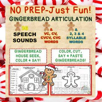 No Prep-Just Fun! Gingerbread Articulation: 36 Sounds + CV to 4 Syllable Words