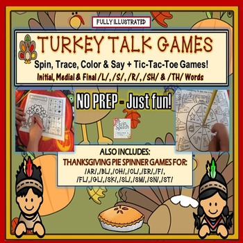 NO PREP- JUST FUN!  TURKEY TALK ARTICULATION SPINNER & TIC-TAC-TOE GAMES