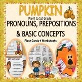 Pumpkin Grammar: Pronouns, Prepositions and Basic Concepts- pre-k to 1st