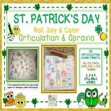 ST. PATRICK'S DAY ROLL, SAY & COLOR ARTICULATION & APRAXIA