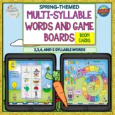 Spring 2,3,4 & 5 Multi-Syllable Words Game Boards- Boom Cards™