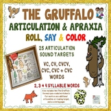 THE GRUFFALO ARTICULATION & APRAXIA ROLL, SAY & COLOR