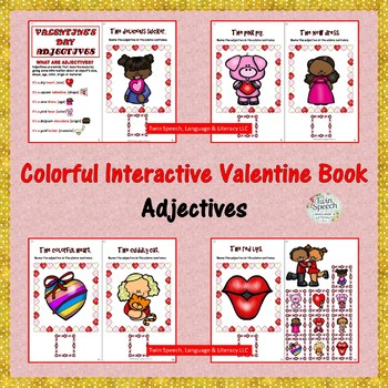 VALENTINE'S DAY INTERACTIVE BOOKS: ADJECTIVES Colorful and black-lined versions
