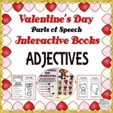 VALENTINE'S DAY INTERACTIVE BOOKS: ADJECTIVES Colorful and