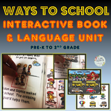 WAYS TO SCHOOL INTERACTIVE BOOK & RECEPTIVE & EXPRESSIVE LANGUAGE UNIT