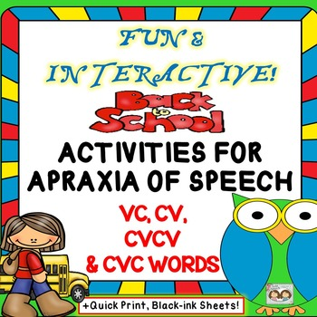 Speech Therapy: Beneficial Back To School Apraxia Unit: VC, CV, CVCV & CVC WORDS