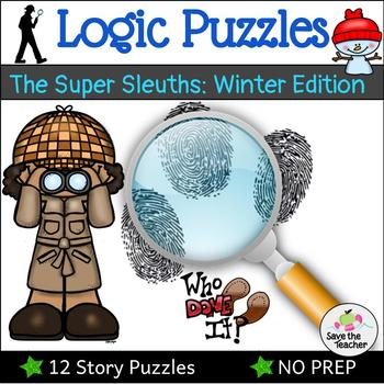 Logic Puzzles with The Super Sleuths: Winter Edition