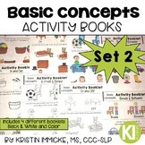 No Prep Basic Concepts Activity Booklets (Set 2) for Speec