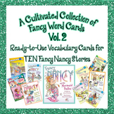 Fancy Vocabulary Cards for 10 Fancy Nancy Stories - Set 2