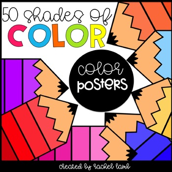 50 shades of color classroom display posters