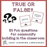 50 true or false question cards - ESL - ELL conversation prompts
