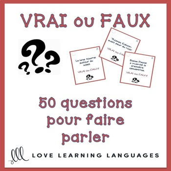 50 vrai ou faux French question cards for speaking