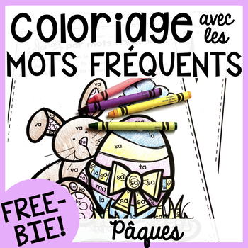 Free FRENCH Easter colour by sight word sheets (Coloriage gratuit - Pâques)