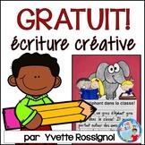 500 Follower Freebie! Gratuit! French Writing Prompts! Écriture sans préparation