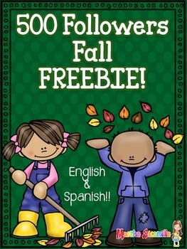 500 Followers Fall FREEBIE! in Spanish & English!