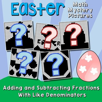 Easter Adding and Subtracting Fractions With Like Denominators