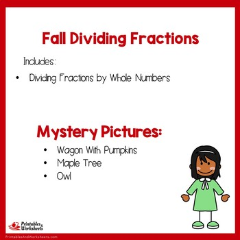 Fall Dividing Fractions by Whole Numbers
