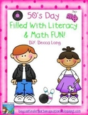 50's Day Filled With Math & Literacy Fun!!