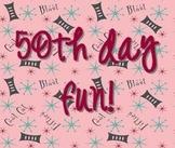 50th Day Fun!