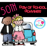 50th Day of School Activities