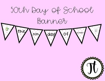 50th Day of School Banner