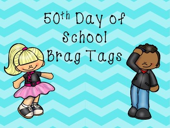 50th Day of School Brag Tag