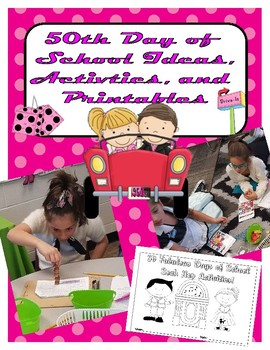 50th Day of School Centers and Printables